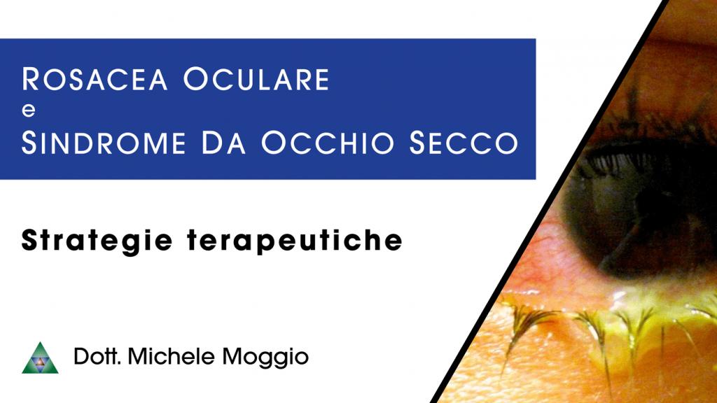 Rosacea oculare e sindrome da occhio secco (1)